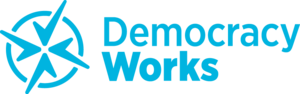 [Democracy Works Logo]